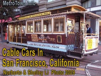 San Francisco's famous CABLE CARS, taken by local dentist-photographer Norberto Li