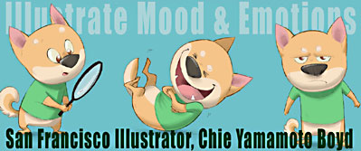 children's illustrator,  showing 3 mood/expressions  by Chie Yamamoto Boyd studyiing at S.F. Academy of Art
