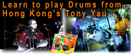 Learn to play drums in Hong Kong, from Tony Yau