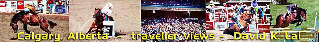 Calgary, Alberta - home of the Calgary Stampede-Rodeo and Spruce Meadows Show Jumping events - Canada