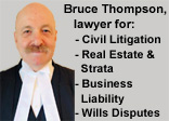 Bruce Thompson, MA LLB, business liability, real estate & strata & wills litigation lawyer 40 years experience in Metro Vancouver