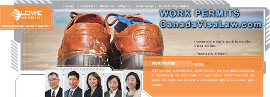 WORK PERMIT services from LOWE & COMPANY's  Canada Immigration - Business lawyers with 25 years experience and clients from over 65 countries