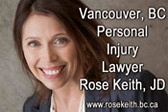Rose Keith, JD  downtown Vancouver, 20+ years Personal Injury ICBC disputes and Employment Lawyer, at 1486 West Hastings Street Vancouver, BC  V6G 3J6 (Coal Harbor district)