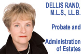 Dellis Rand, specializes in  Probate and estate administration services for Metro Vancouver